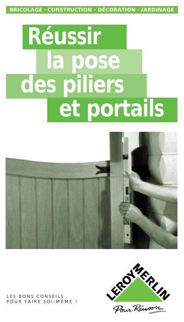 Réussir la pose des piliers et portails